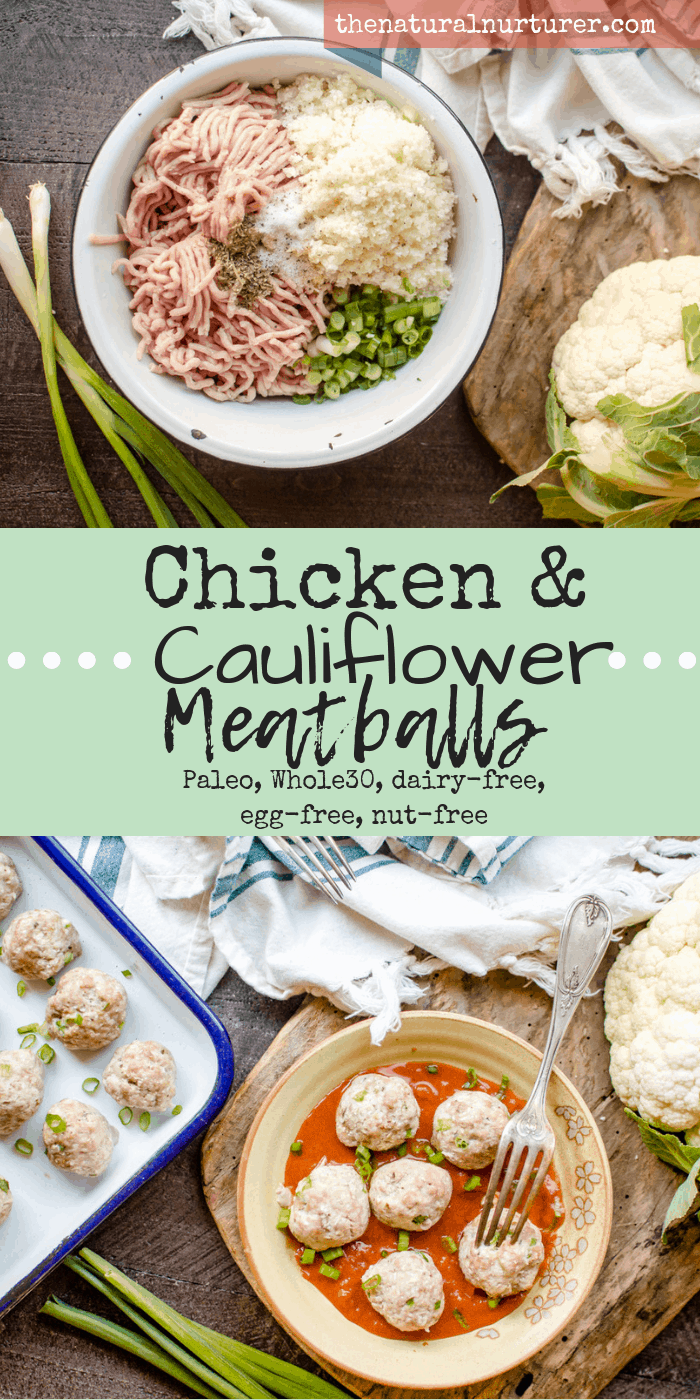 Chicken & Cauliflower Meatballs {Paleo, Whole30, dairy-free