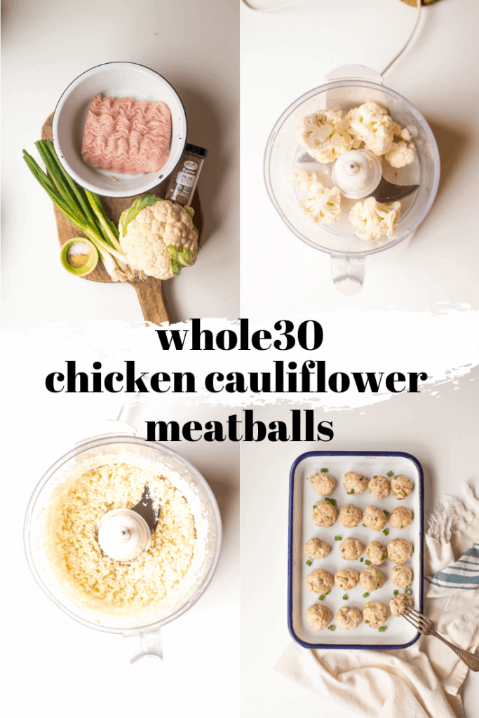 Whole30 Chicken & Cauliflower are simple and made with only 7 real food ingredients. So delicious and adds healthy protein to any meal. #septemberwhole30 #whole30recipes #hiddenveggies #Whole30 #eggfreemeatballs #nutfree