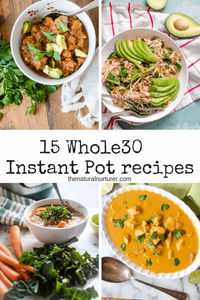 A collection of 15 easy, whole30 Instant Pot recipes to make your life on Whole30 a bit easier! #whole30pressurecooker #instantpot #whole30 #dairyfree #glutenfree #whole30recipes