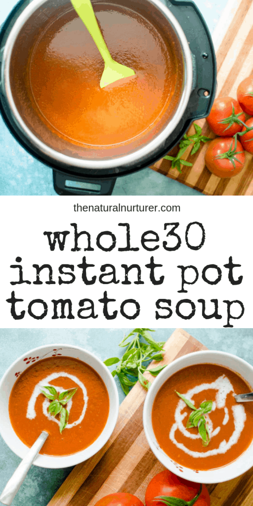 Whole30 Instant Pot Tomato Soup is going to give you the warm fuzzies all over! A healthy, flavorful twist on a classic soup, this is dairy-free, Paleo and easily made vegan or vegetarian!