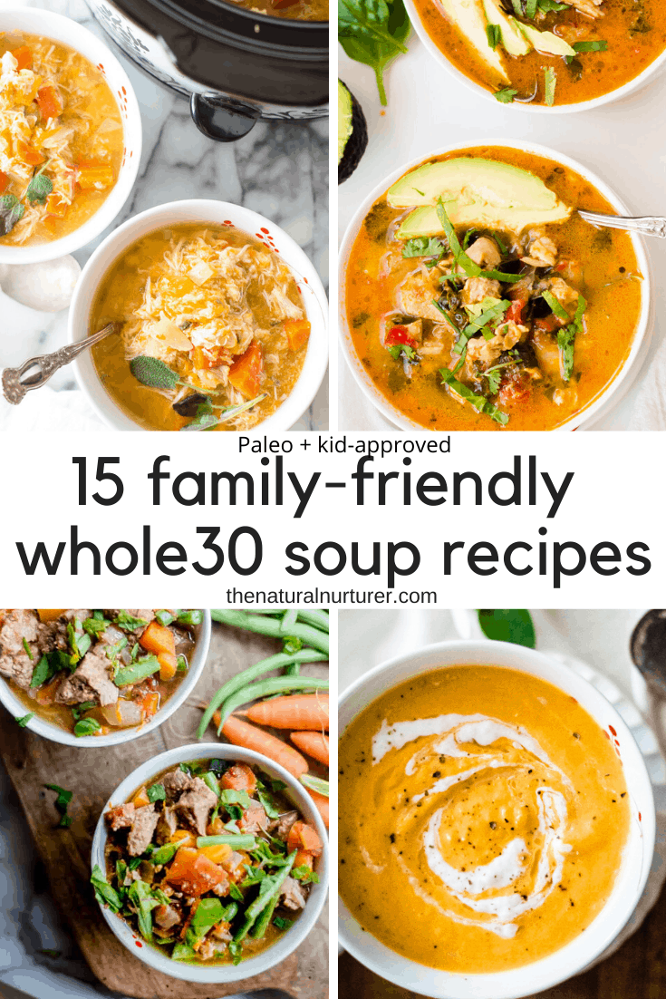 Family-friendly whole30 soup recipes collage made of four soup images and text overlay