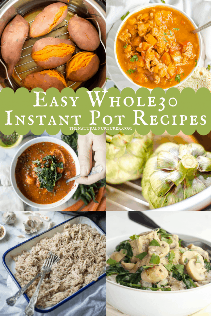Photo collage of recipes that are Whole30 compliant and can be made in the Instant Pot.