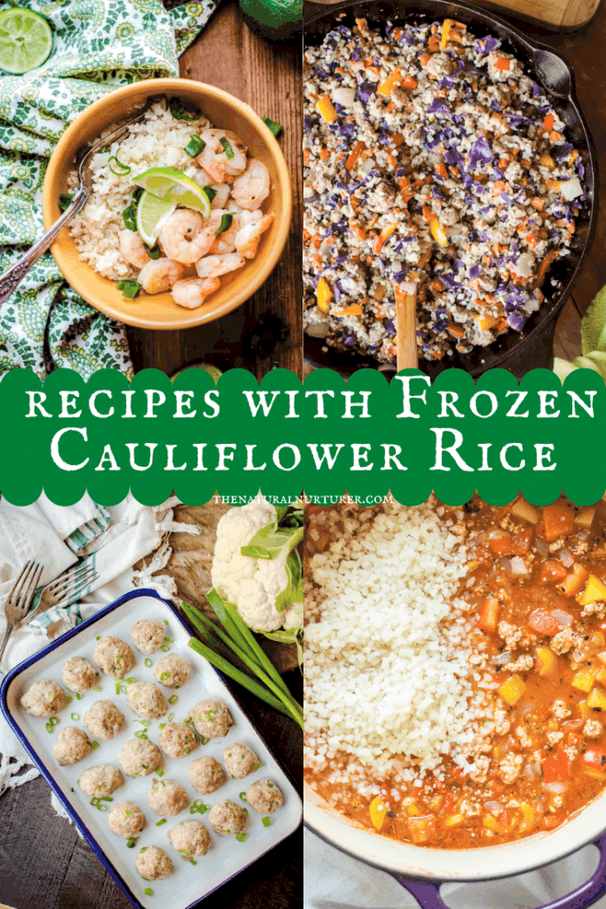 A graphic showing recipes that shows recipes that are made with frozen cauliflower rice